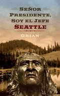 Mr. President, I am Chief Seattle